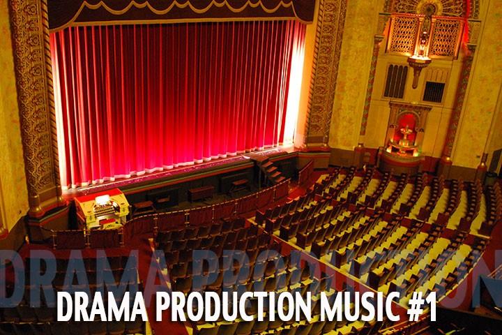 Drama Production Music 1
